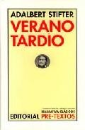 Verano Tardio - Stifter Adalbert