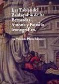 Las Tablas Del Baldaquino De Las Bernardas. Autoria Y Estudio Ic Onog - Perez Palomar Jose Vicente