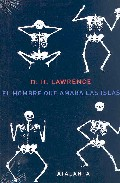 El Hombre Que Amaba Las Islas - Lawrence D.h.
