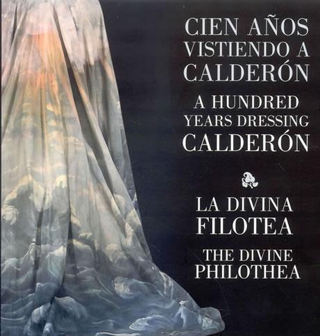 Cien Años Vistiendo A Calderon = A Undred Years Dressing Calderon ; La - Vv.aa.