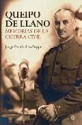 Queipo De Llano: Memorias De La Guerra Civil - Fernandez-coppel Jorge