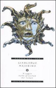 Viaggio Nella Presenza Del Tempo - Majorino Giancarlo
