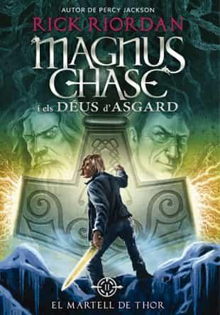 Magnus Chase I Els Déus D Asgard 2. El Martell De Thor - Riordan Rick