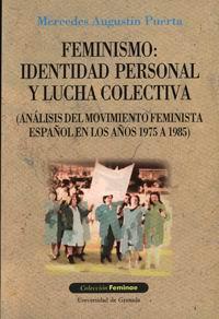 Feminismo: Identidad Personal Y Lucha Colectiva (analisis Del Mov Imie - Puerta Mercedes Augustin