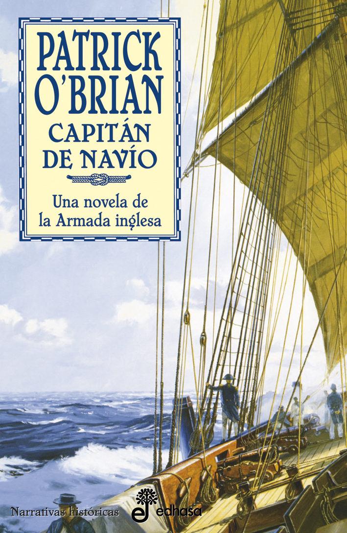 Capitan De Navio (serie Aubrey-maturin 2) - O Brian Patrick