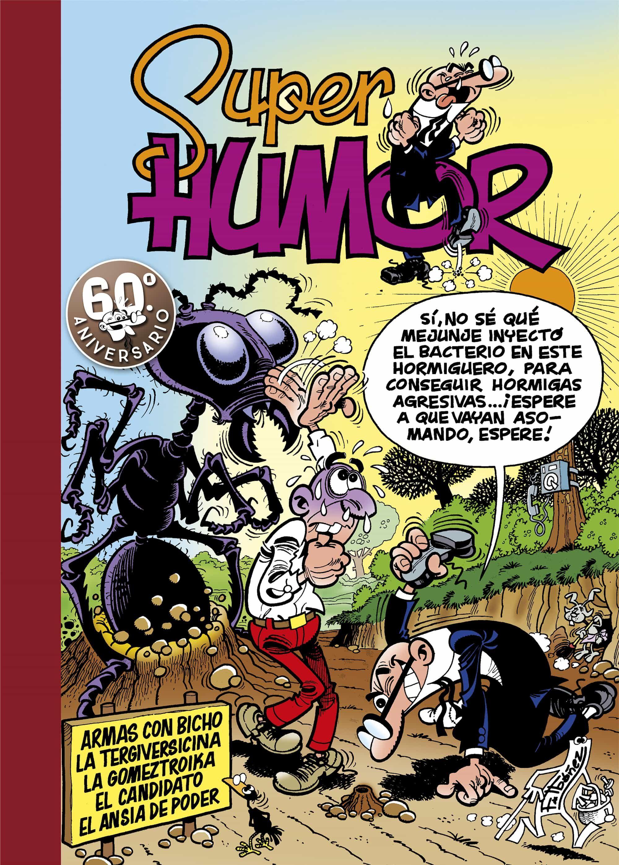 Super Humor Mortadelo Nº 4: Armas Con Bicho - Ibañez F.
