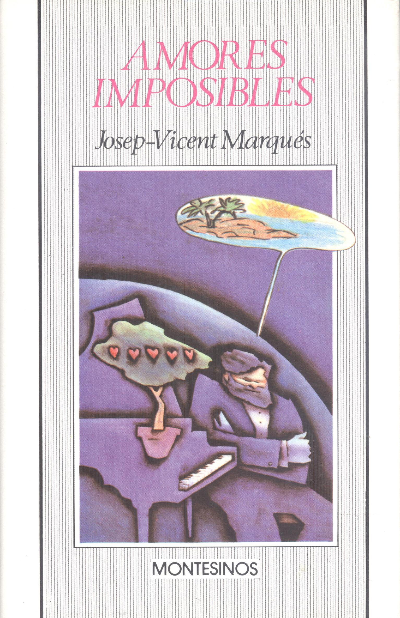 Amores Imposibles Y Otros Encuentros - Marques Gonzalez Josep Vicent