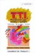 Programa De Tecnicas De Trabajo Intelectual Tti: Cuaderno De Trab Ajo - Gomez Sanchez Pedro Carlos