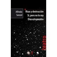 Risas Y Destrucción/si Pero No Lo Soy/días Estupendos - Sanzol Alfredo