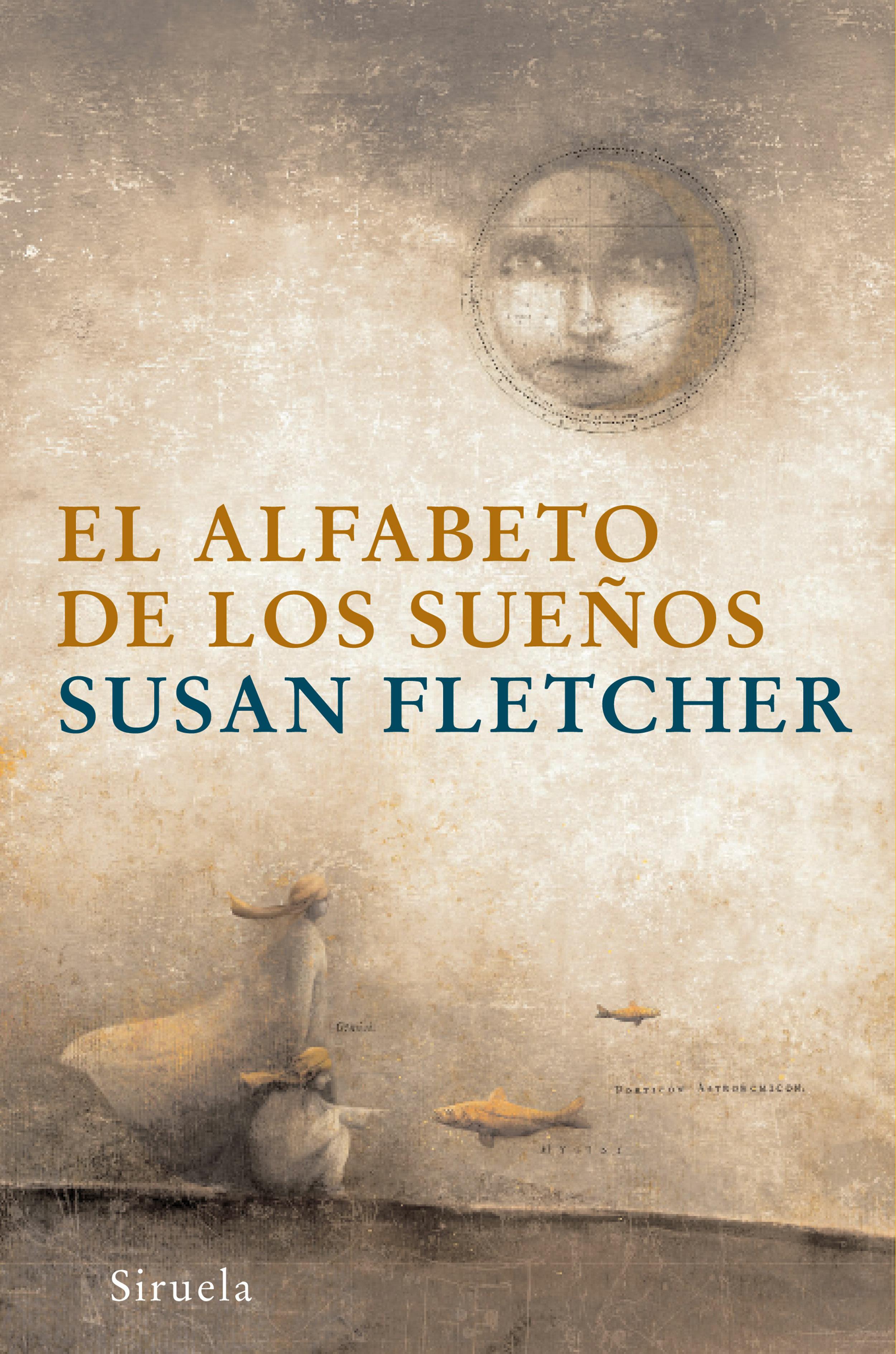 El Alfabeto De Los Sueños - Fletcher Susan