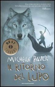 Il Ritorno Del Lupo: Cronache Dell Era Oscura (vol. 2) - Paver Michelle