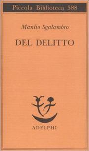 Del Delitto - Sgalambro Manlio