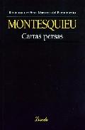 Cartas Persas - Montesquieu Charles Louis De Secon