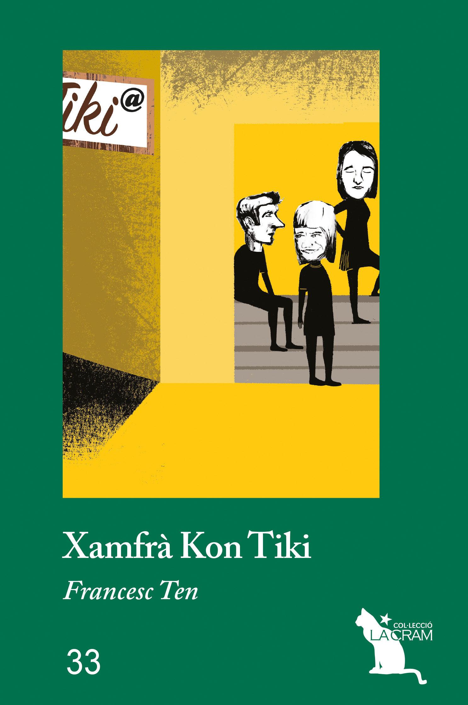 Xamfrà Kon Tiki - Ten Francesc