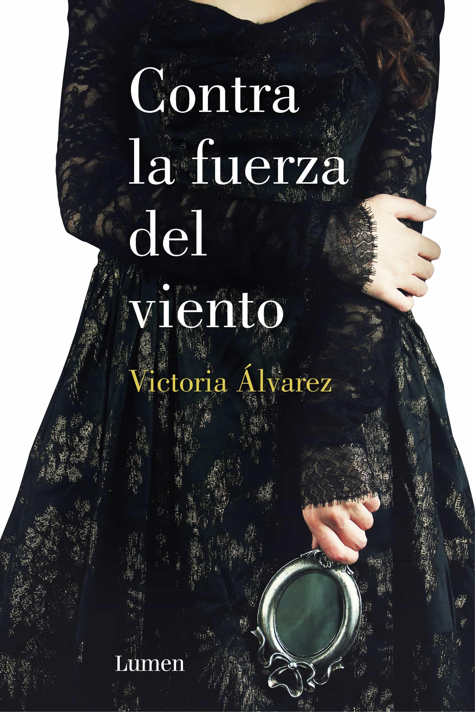 contra la fuerza del viento (dreaming spires 2)-victoria alvarez-9788426401526