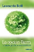 La Opcion - Tierra - Boff Leonardo