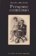 Presente Continuo - Muchnik Jacobo