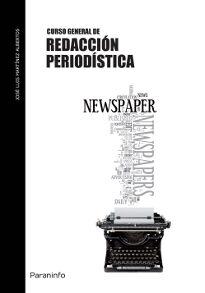 Curso General De Redaccion Periodistica - Martinez Albertos Jose Luis