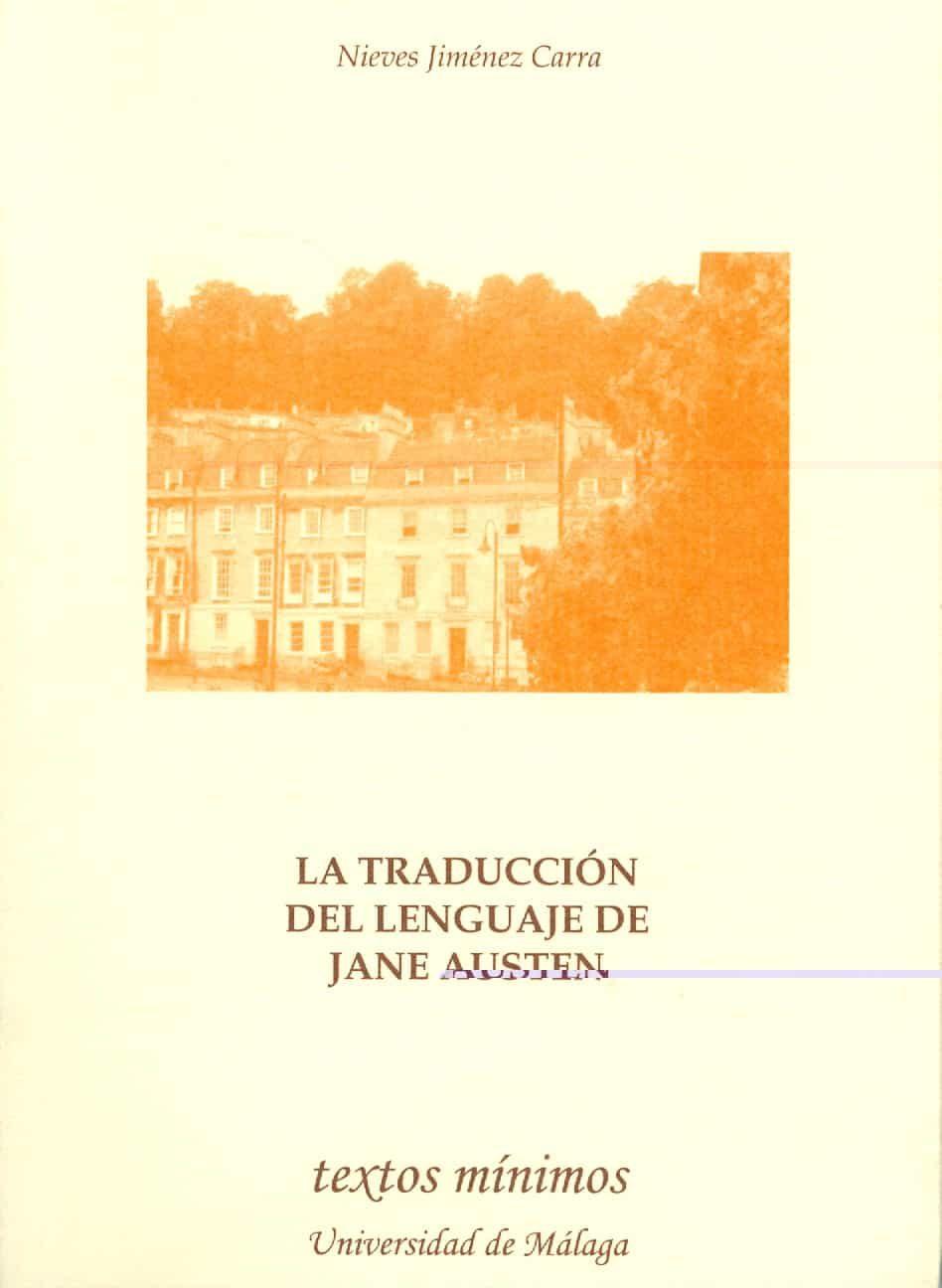 La Traduccion Del Lenguaje De Jane Austen - Jimenez Carra Nieves