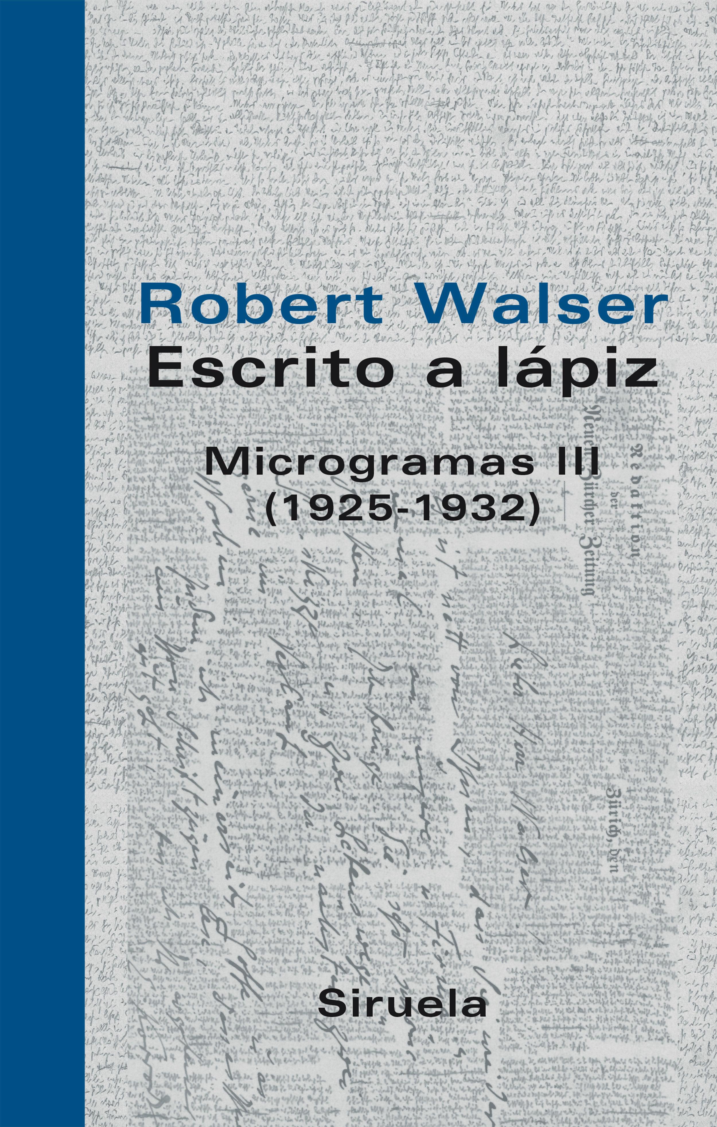Escrito A Lapiz: Microgramas Iii (1925-1932) - Walser Robert