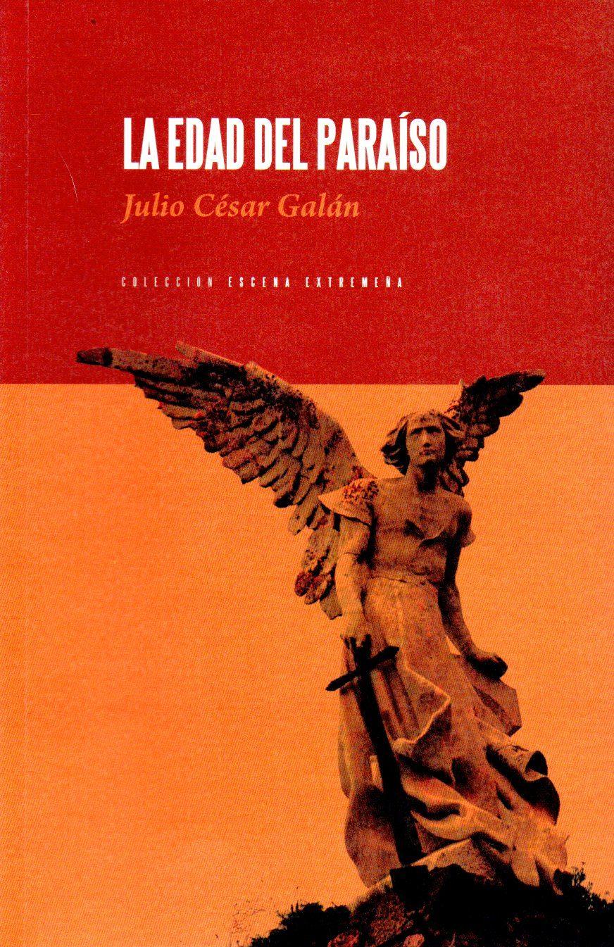 La Edad Del Paraiso - Galan Julio C.