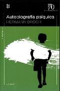 Autobiografia Psiquica - Broch Herman