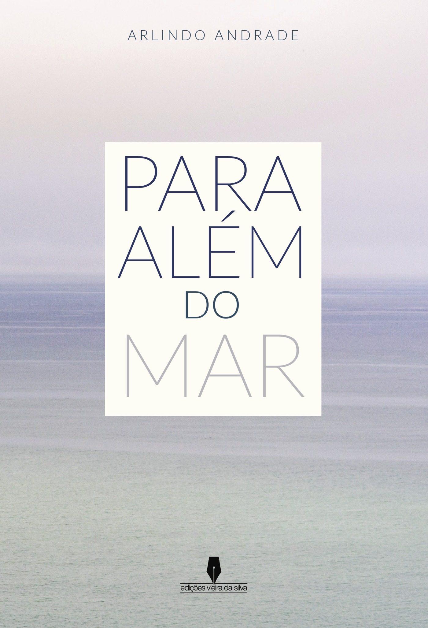 Para Além Do Mar - Arlindo Andrade