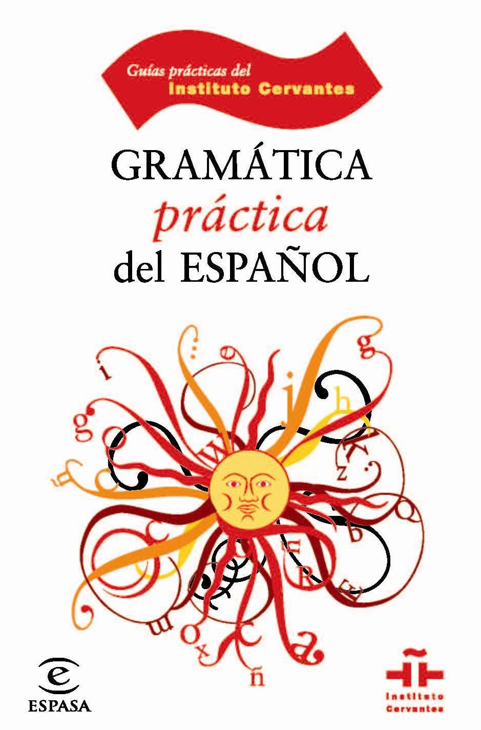 Gramatica Practica Del Español - Vv.aa.