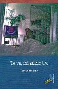 Te Ve Mi Amor T.v. - Medina Daniel