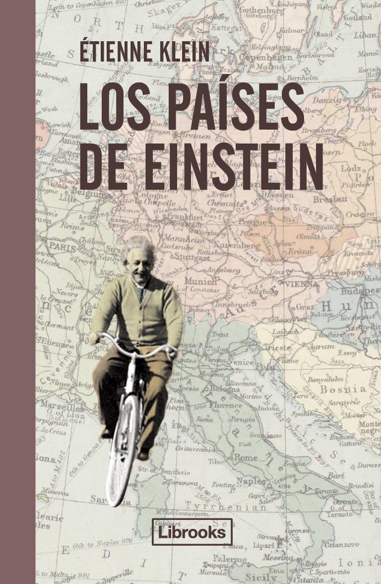 Los Paises De Einstein - Klein Etienne
