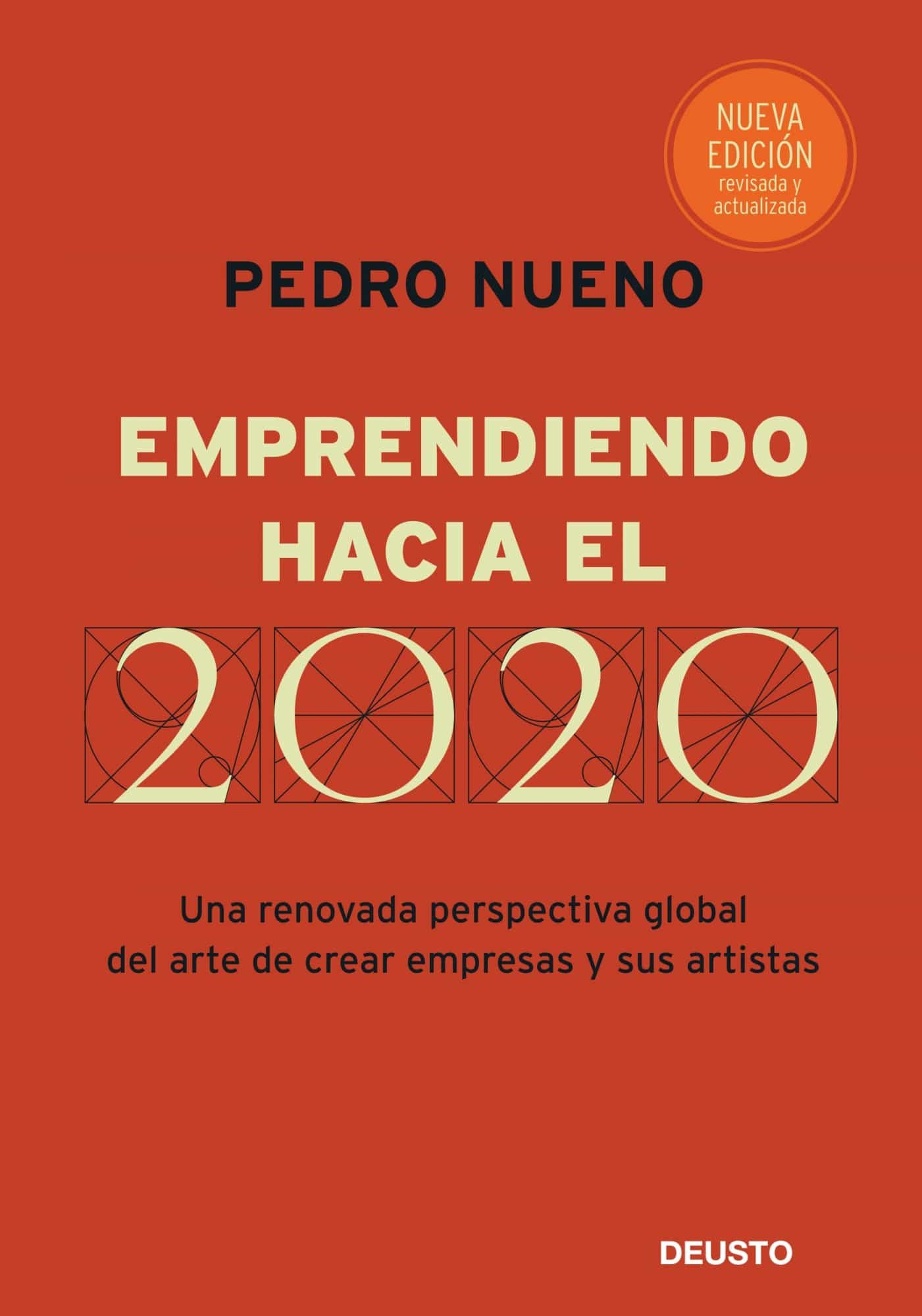 Emprendiendo Hacia El 2020: Una Renovada Perspectiva Global Del A Rte - Nueno Pedro