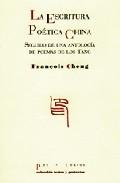 La Escritura Poetica China - Cheng François