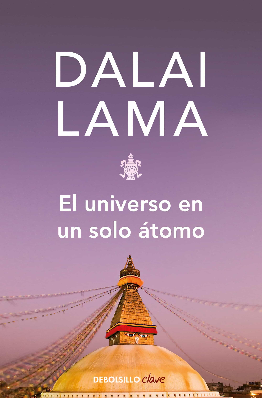 El Universo En Un Solo Atomo - Dalai Lama