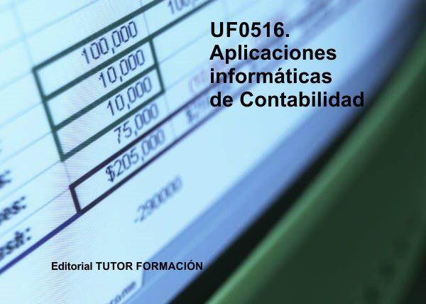 Aplicaciones Informaticas De Contabilidad. Uf0516 - Dominguez Gonzalo Enrique