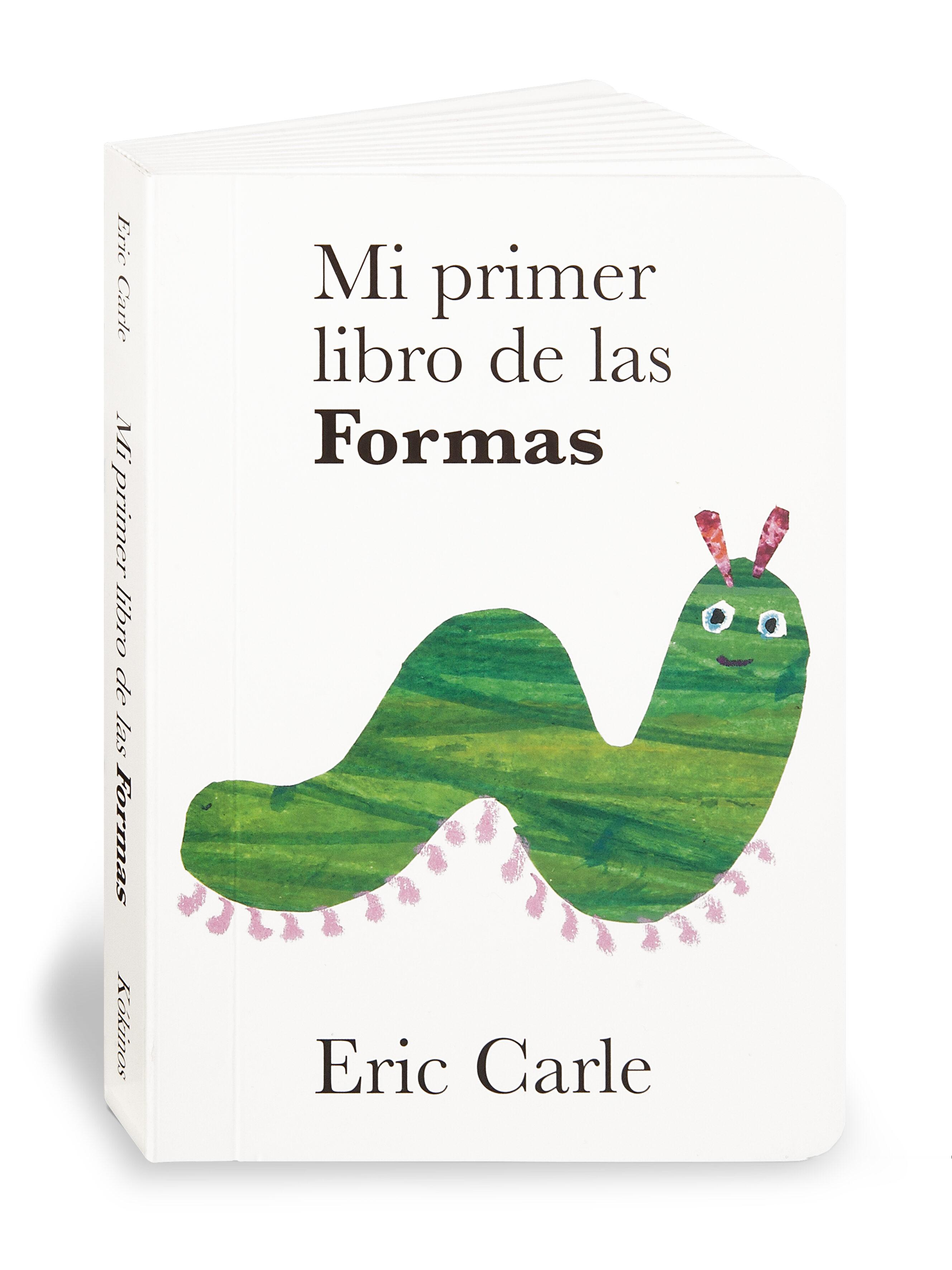 Mi Primer Libro De Las Formas - Carle Eric