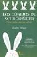 Los Conejos De Schrödinger: Isica Cuantica Y Universos Paralelos (bibl - Bruce Colin