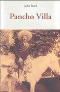 Pancho Villa - Reed John