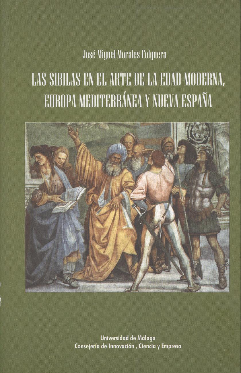 Las Sibilas En El Arte De La Edad Moderna Europa Mediterranea Y Y Nuev - Morales Folguera Jose Miguel