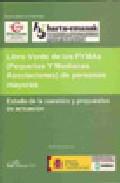 Libro Verde De Las Pymas (pequeñas Y Medianas Asociaciones) De Pe Rson - Vv.aa.