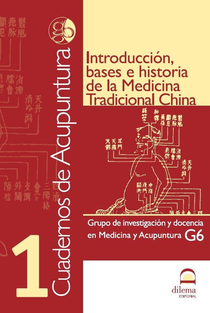 Introduccion Bases E Historia De La Medicina Tradicional China ( Cuade - Vv.aa.