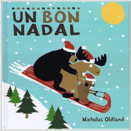 Un Bon Nadal - Oldland Nicholas