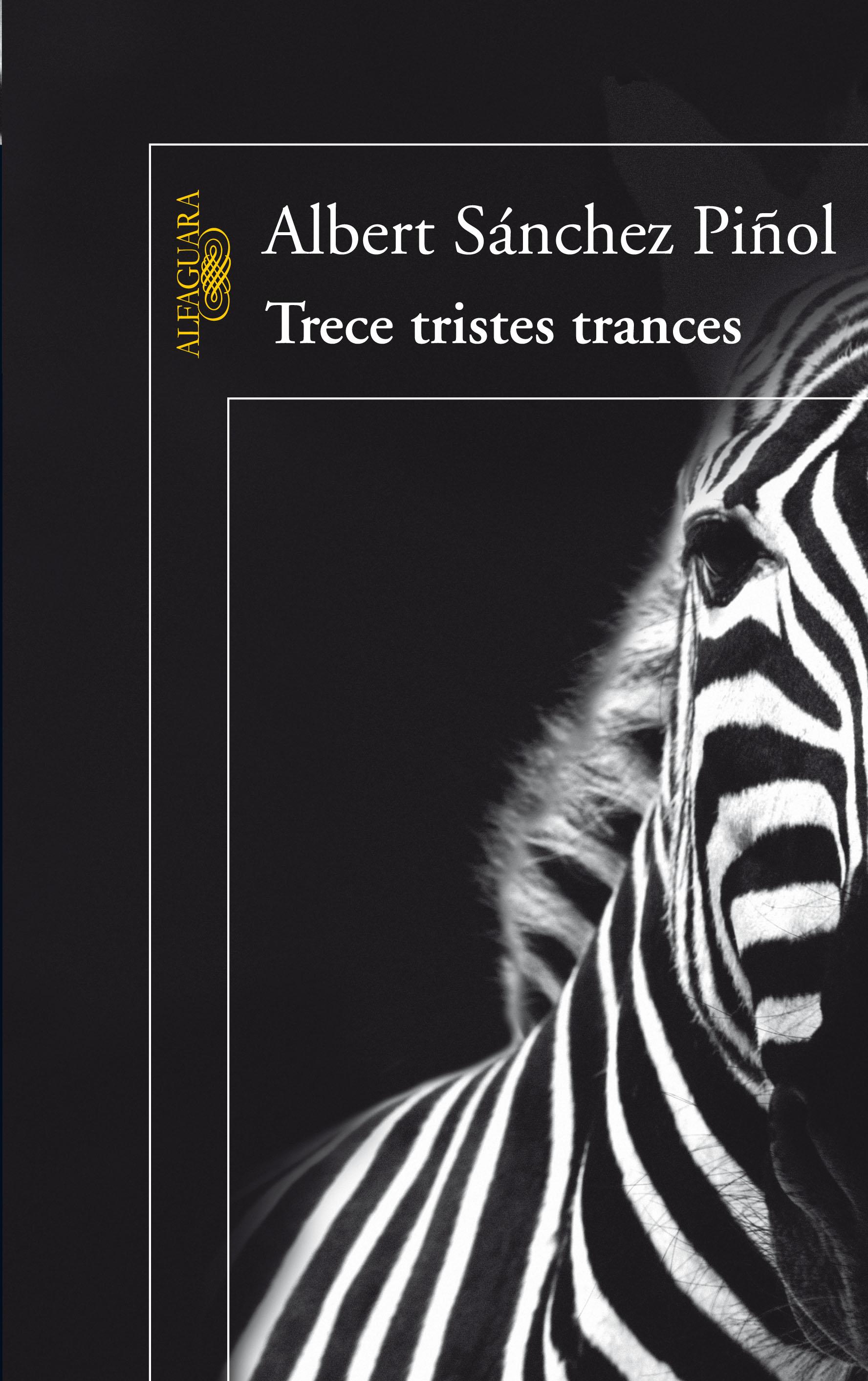 Trece Tristes Trances - Sanchez Piñol Albert