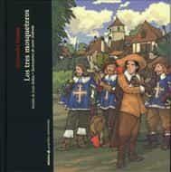 Los Tres Mosqueteros (pequeños Universales) - Dumas Alexandre