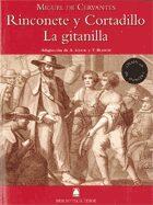 La Gitanilla ; Rinconete Y Cortadillo - De Cervantes Miguel