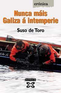 Nunca Mais Galiza A Intemperie - Toro Suso De
