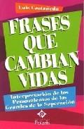 Frases Que Cambian Vidas - Castañeda Luis
