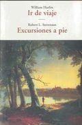 Ir De Viaje/ Excursiones A Pie - Hazlitt William