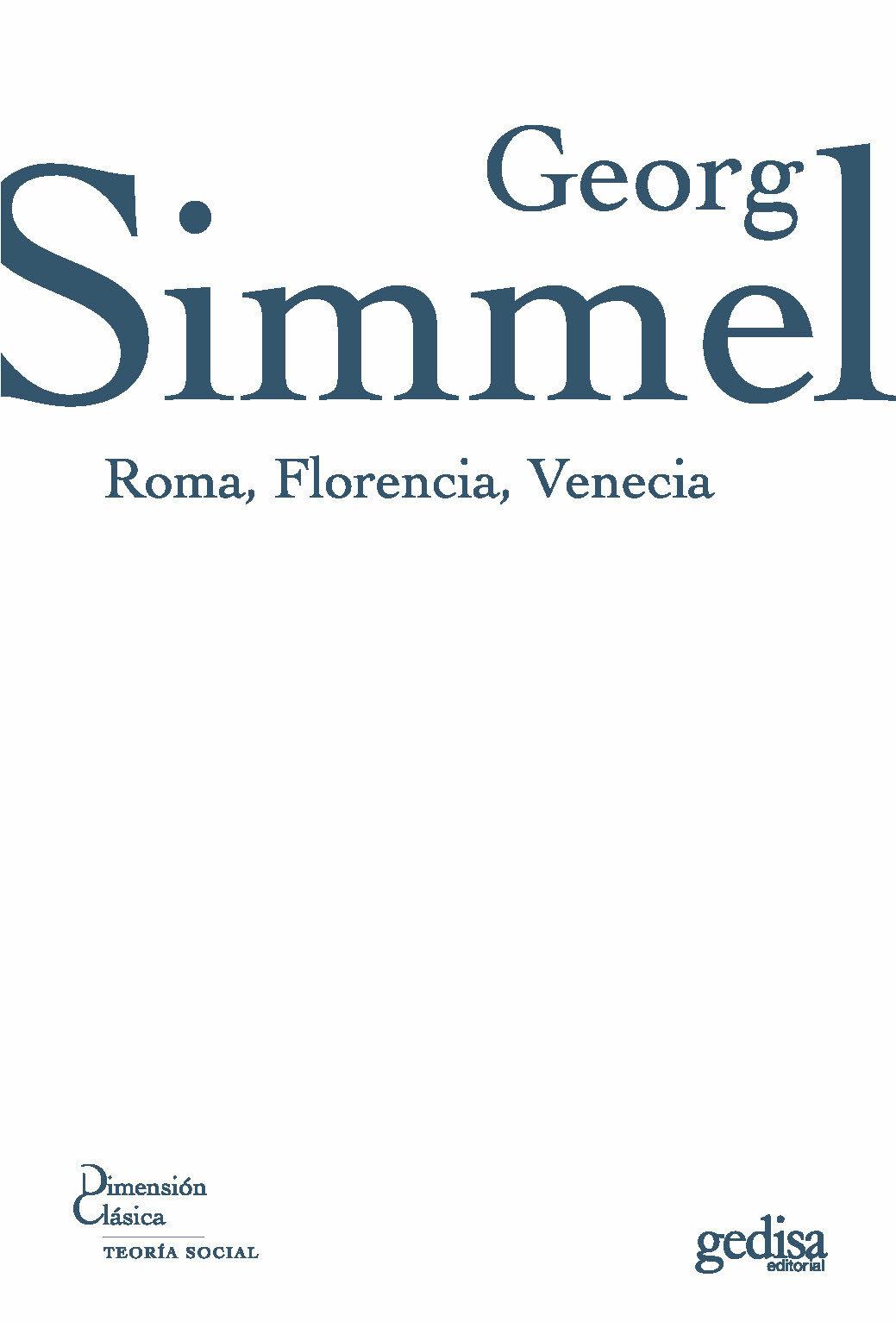 Roma Florencia Venecia - Simmel Georg