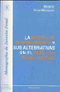 La Medida De Internamiento Y Sus Alternativas En El Derecho Penal Juve - Cruz Marquez Beatriz