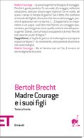 Madre Courage E I Suoi Figli - Brecht Bertolt